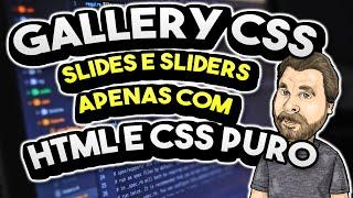 Gallery CSS - Crie um Slider apenas com HTML e CSS puro!