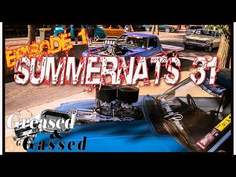 Summernats 31: Ep 1 Big bad blowers!