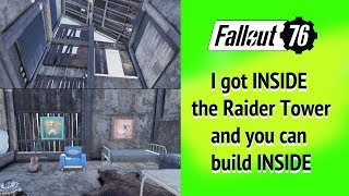 Fallout 76 You can build INSIDE the Raider mining tower.