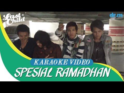 Last Child - Percayalah (Official Karaoke Video)