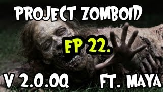 Project Zomboid - V2.0.0q - Ep 22. - Farm is up, door is down