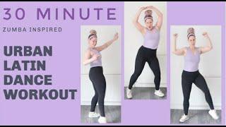 30 min Latin Urban Dance Workout