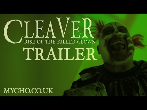Thumbnail: CLEAVER : RISE OF THE KILLER CLOWN (OFFICIAL TRAILER) HD