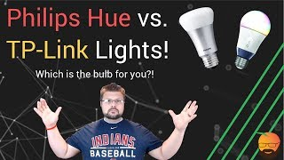 Review: TP-Link or Philips Hue smart lights, which are best?!