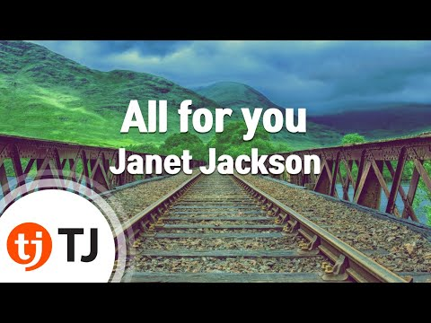 [TJ노래방] All for you - Janet Jackson (All for you - Janet Jackson) / TJ Karaoke