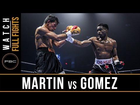 Martin vs Gomez FULL FIGHT: February 9, 2016 - PBC on FS1