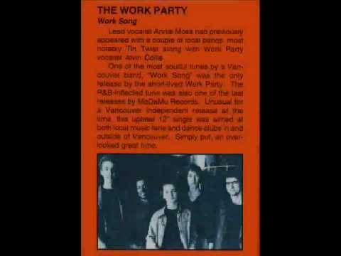 THE WORK PARTY - Work Song