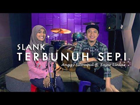 Slank - Terbunuh Sepi (Cover) | Anggy Sitompul ft. Fajar Lintar