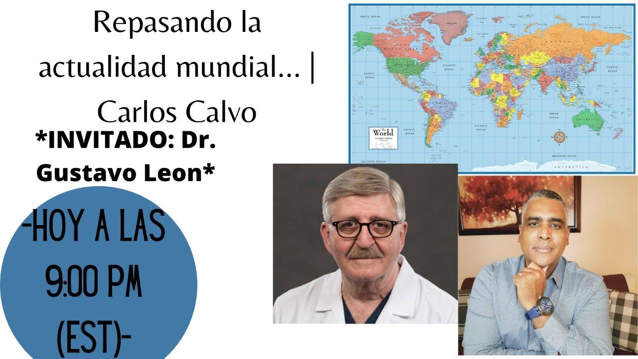 Repasando la actualidad mundial...   Carlos Calvo