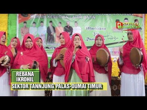 REBANA Ikrohil Dumai-Sektor Tanjung Palas- Lagu '' Ya Robbi Barik ''