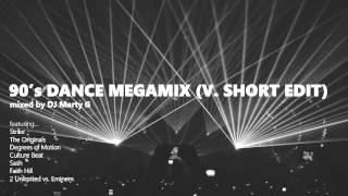 90's Dance Megamix (v. short edit) - DJ Marty G