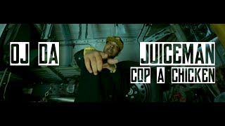 Oj Da Juiceman - Cop a Chicken | Music Video | Jordan Tower Network