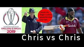 Chrish Gayle vs Chris Gaffaney || Cricket World Cup 2019 update || IReport