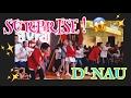 D'NAU SURPRISE & NEW SONG 'BERANI BERMIMPI'