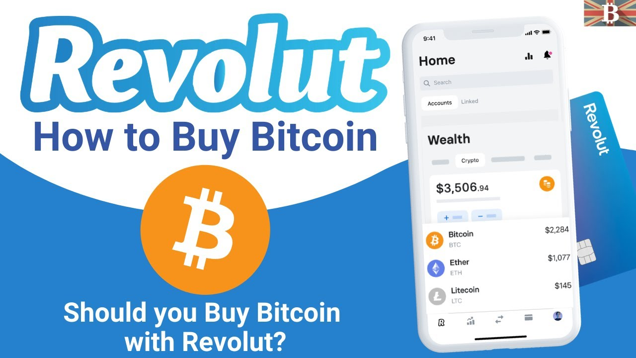 How to Buy Bitcoin with Revolut App & Should You? (2021)