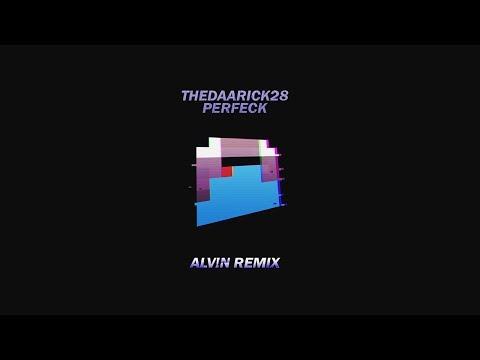 TheDaarick28 - Perfeck (ALV!N Remix)