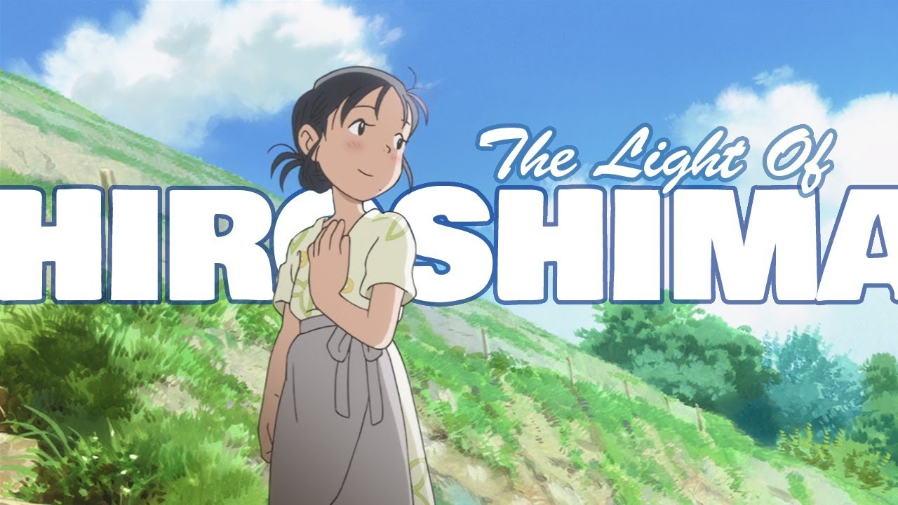 In This Corner Of The World The Light Of Hiroshima Youtube