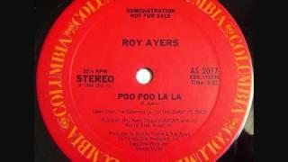Roy Ayers - Poo Poo La La