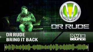 2. Dr. Rude - Bring it back