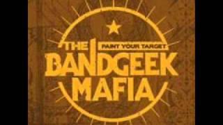 The Bandgeek Mafia - 02 - With Me Tonight.wmv