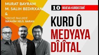 Kurd û Medyaya Dîjîtal / Rojeva Kurdistanî 10