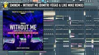 Without Me (Dimitri Vegas & Like Mike Remix) FLP REVIEW