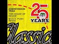 Cherrymoon Trax The House Of House M I K E Push RMX Bonzai Classics mp3