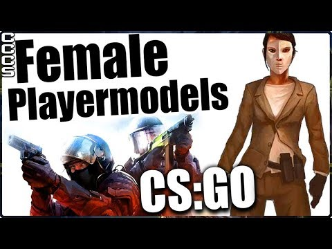 Cut Content of CS:GO - Female Playermodels - CCCS#24
