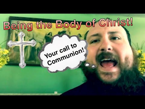 Communion! Why the Body of Christ is important?