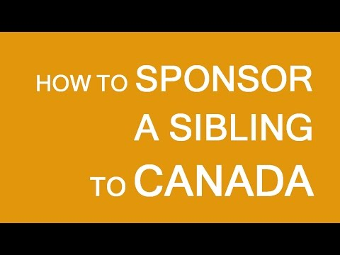 How to sponsor your brother or sister in Canada. LP Group