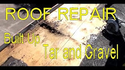 How to Repair a Roof Leak on a Built Up Tar and Gravel Roof