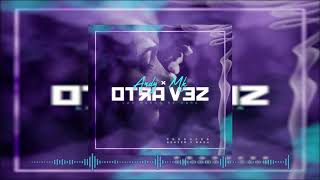 Andy & Mk - Otraves ( Prod. By Deazer & Daash )