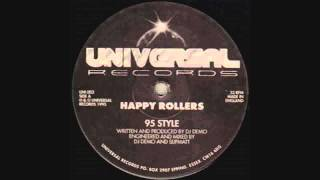 Happy Rollers - 95 Style