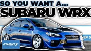 So You Want a Subaru WRX