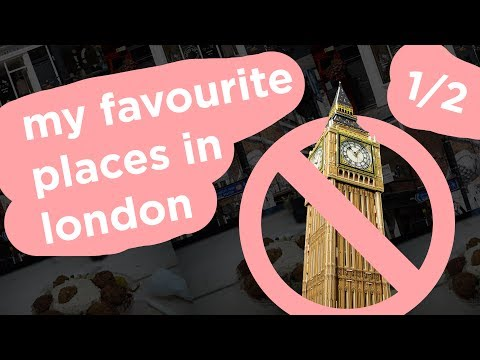 My Favourite Places In London (1/2) | London Travel Guide | Dapper Alien