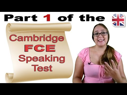 FCE Speaking Exam - How to Do Part One of the Cambridge FCE Speaking Test