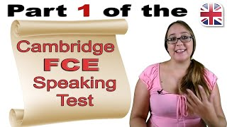 FCE Speaking Exam Part One - Cambridge FCE Speaking Test Advice