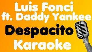 Luis Fonsi - Despacito (feat. Daddy Yankee) - Karaoke