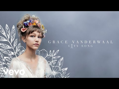 Grace VanderWaal - City Song (Audio)