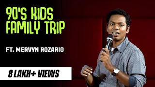 90's Kids Family trips | Stand-up comedy by Mervyn Rozz