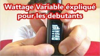 Comment régler sa cigarette électronique - réglage wattage variable pour débuter + bypass