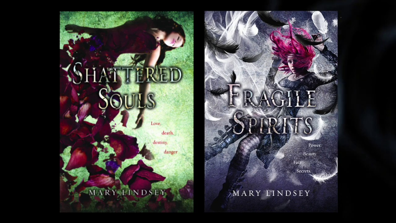 MARY LINDSEY SHATTERED SOULS DOWNLOAD