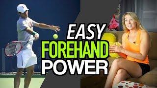Easy Forehand POWER - Tennis Lesson