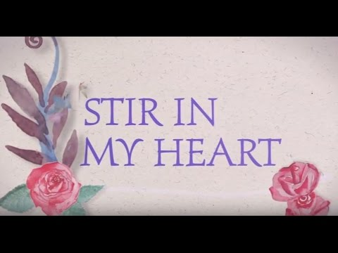 Stir In My Heart // Eric Kneifel // Official Lyric Video