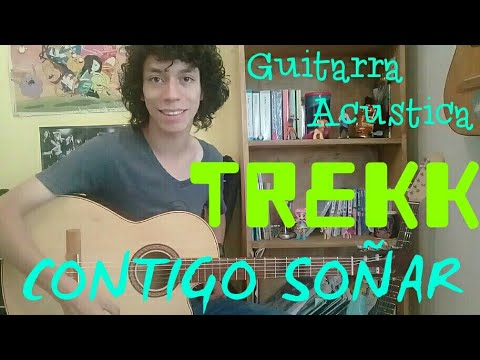 Como Tocar CONTIGO SO�AR de TREKK || Tutorial Facil para Guitarra