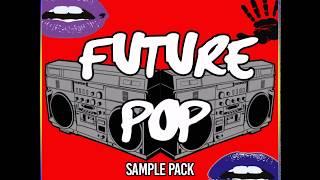 Future Pop Samplepack inspired by Major Lazer, Jack U, Dj Snake