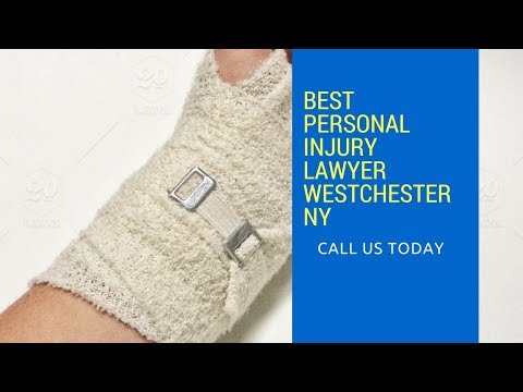 Best Personal Injury Lawyer Westchester NY