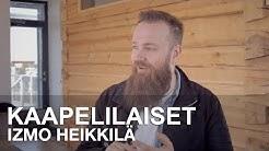 KAAPELILAISET - Izmo Heikkilä