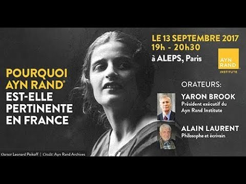 Yaron Lectures: Why are Ayn Rand's ideas relevant in France today? Part 1