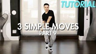 3 Simple Dance Moves for Beginners - Part 9 (Hip Hop Dance Moves Tutorial) | Mihran Kirakosian